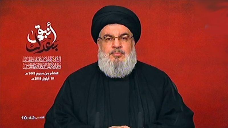 السيد نصر الله: سنُدافع عن لبنان اذا اعتُدي عليه ولا خطوط حمراء بعد اليوم