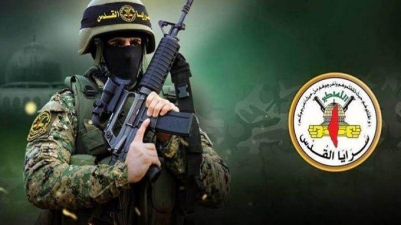 """""""سرايا القدس"""" تعلن استهداف جميع مستوطنات غلاف غزة"""