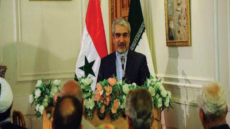 السفير الإيراني في دمشق: سنشهد النصر القريب على الصهاينة المغتصبين