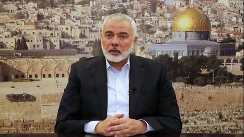 هنية: مستعدون لحوار وطني فلسطيني ومتمسكون بمواجهة الاحتلال